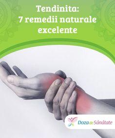 #Tendinita: 7 remedii naturale #excelente Pentru a ameliora tendinita, poți combina #remediile administrate oral cu cele aplicate local. Toate acestea grăbesc vindecarea și #ameliorează durerea. Află mai multe din articolul de față. Mai, Good To Know, Health, Plant, Health Care, Salud