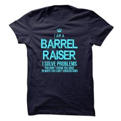 I Am A Barrel Raiser - #tshirt refashion #hoodies womens. WANT => https://www.sunfrog.com/LifeStyle/I-Am-A-Barrel-Raiser-52090952-Guys.html?68278