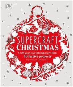 Availability: Homemade holiday : craft your way through more than 40 festive projects / Sophie Pester & Catharina Bruns. Handmade Christmas, Christmas Crafts, German Christmas Markets, Festive Crafts, Christmas Poster, Quirky Gifts, Edible Gifts, Book Crafts, Craft Fairs