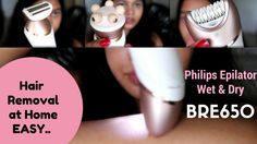Hair Removal At Home | Philips Satinelle Prestige BRE650 Wet and Dry Epi...