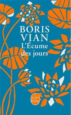 « L'écume des jours », de Boris Vian