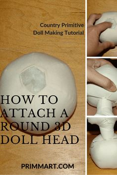 How to Attach a Round Doll Head - Prim Mart Part two of our tutorials on making round doll heads, this tutorial shows step by step how to attach a round doll head to the doll's body. Doll Patterns Free, Doll Sewing Patterns, Sewing Dolls, Doll Clothes Patterns, Primitive Doll Patterns, Handmade Dolls Patterns, Free Pattern, Fabric Doll Pattern, Fabric Dolls