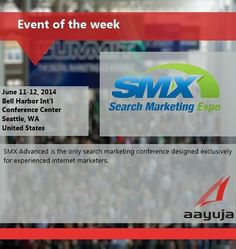 Event of the Week! SMX Search Marketing Expo, June 11 -12, 2014, WA