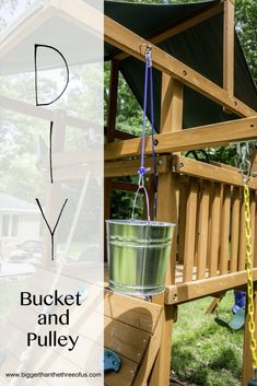 Add a bucket and pulley to your playset... it's so easy and your kiddos will LOVE it!