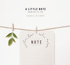 DIY: A Little Note | Printable  http://www.oh-sopretty.com/2013/11/a-little-note-printable/#.UvD8xPtCGvg