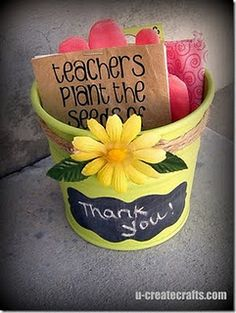 "Great idea..  ""Teachers plant the seeds of knowledge that will grow forever"" (gloves and seeds in tin pail)"