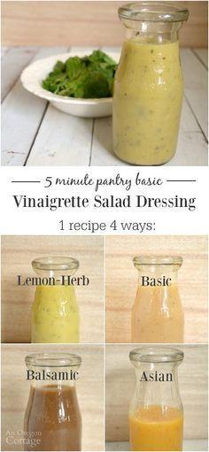 Homemade Vinaigrette Salad Dressing 4 Ways ~ 5 minute easy vinaigrette salad dressing... 1 recipe 4 ways (and even more variation ideas) - never buy boring 'Italian' dressing again!