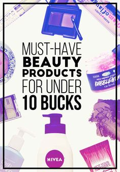 23 Must-Have Beauty Products For Under 10 Bucks | for my fellow aussies, all of these will cost at least double. But still! These are good to know!!!