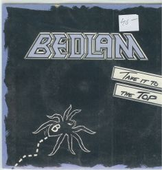 Bedlam Take it to the top  7:Inch