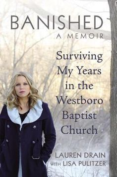 """'Thank God for September 11!' I yelled, the strongest insult to the sinners & the one most certain to get a rise out of the people within earshot."" - Lauren Drain talks about leaving the Westboro Baptist Church in her new book."