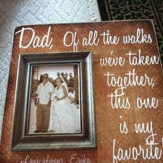 I think this speaks for itself really!Such a sweet idea.. I myself gave my father a beautiful embroidered cushion that say ' Dad, you will always be the first man I fell in love with. ' Source Bla's Idea of the Day: Great Surprise for the Groomsmen! Blá's Idea of the Day: A secret photographer to capture your engagement!