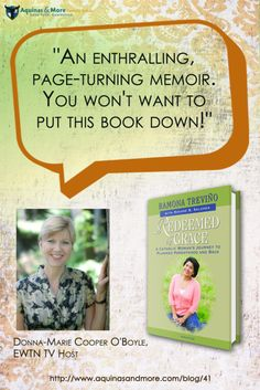 """An enthralling, page-turning memoir. You won't want to put this book down!"" - Donna-Marie Cooper O'Boyle, EWTN TV Host"
