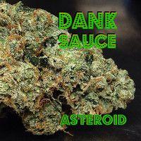 Asteroid Nug by DankSauce on SoundCloud