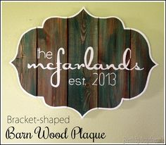 DIY Bracket-shaped Barn Board Sign or Wooden Plaque .lean how to HAND-PAINT perfect lettering in any font! Weathered Wood, Old Wood, Barn Wood, Rustic Wood, Wooden Plaques, Wooden Signs, Painted Signs, Barn Board Signs, Barn Boards