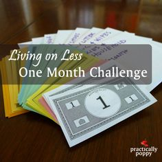 Living on Less: One month challenge - One family's attempt to pare down to the basics