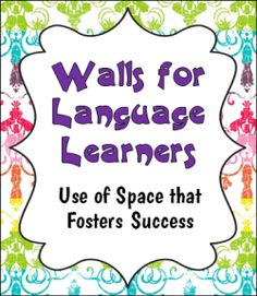 Walls for Language Learners: Use of Space that Fosters Success - Excellent photos with examples of effective use of wall space in a dual language classroom Dual Language Classroom, Bilingual Classroom, Bilingual Education, Multicultural Classroom, English Language Learners, Spanish Dual Language, French Language, Second Language, German Language