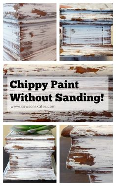 Do you love the look of chippy paint, but don't love sanding? This easy, four step tutorial shows how to get a chippy paint look without sanding