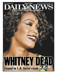 Newspaper Headline Whitney Houston Dead - Google Search