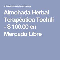 08b5f5d89c Almohada Herbal Terapeutica Tochtli en Mercado Libre México