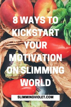 8 Ways To Kickstart Your Motivation On Slimming World - Slimming Violet - Slimming World Recipes & Advice Slimming World Diet Plan, Slimming Word, Slimming World Desserts, Slimming Recipes, Slimming Eats, Sw Meals, Slim Diet, How To Lose Weight Fast, Thing 1