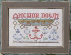 """Anchor Down is the title of this cross stitch pattern that is in the """"To The Beach"""" series from Hands on Design. The cross stitch pattern is stitched with Gentle Art Sampler threads"""