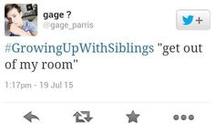 #growingupwithsiblings Community Post: 50 Tweets That Perfectly Sum Up Growing Up With Siblings