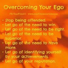 Overcoming your ego