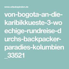 von-bogota-an-die-karibikkueste-3-woechige-rundreise-durchs-backpacker-paradies-kolumbien_33521