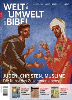 #Juden ✡, #Christen ✝, #Muslime ☪: Die Kunst des Zusammenlebens  Jetzt in Welt und Umwelt der #Bibel:  #Religion
