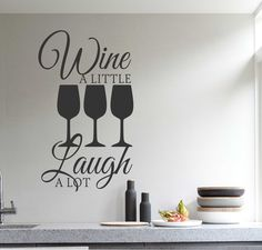 Drink a Little Laugh a Lot Vinyl Wall Lettering Quote Glasses Decal