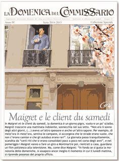 """Nell'odierna puntata de """"La Domenica del Commissario"""", il risveglio domenicale di Maigret tratto da """"Maigret e le client du samedi"""""""