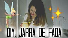 DIY: JARRA DE FADA (COM MATERIAS QUE VOCÊ TEM EM CASA)