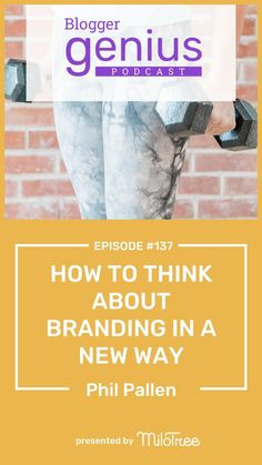 How to Think About Branding in a New Way. Listen to this episode of The Blogger Genius with Jillian Leslie. I'm interviewing Phil Pallen, branding strategist about using authenticity and your story to create your brand. #branding #bloggergenius #podcast #entreprenreur  MiloTree.com