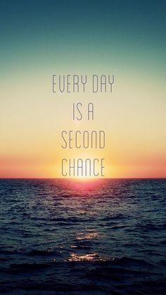 """[ CYTATY MOTYWACYJNE ] """"Każdy dzień jest drugą szansą"""" """"Every day is a second chance"""""""
