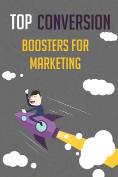 Top Conversion Boosters for Marketing