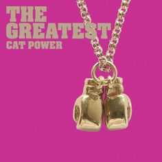 Cat Power : The Greatest