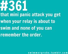 Been there and done that. real life problems right there. or when the marker on your hand wears off and you don't know what you are swimming when