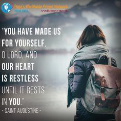 Guide our restless hearts, O Lord, back to you! #AWayoftheHeart