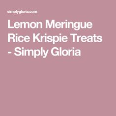 Lemon Meringue Rice Krispie Treats - Simply Gloria