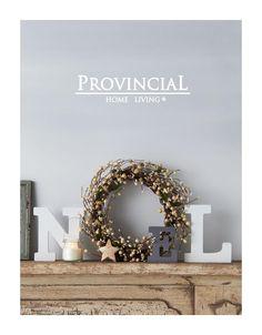 Provincial Home Living 2014 Christmas Catalogue Shop online at www.shop.provincialhomeliving.com.au