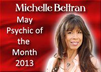 May 2013, Michelle Beltran, Psychic Medium, http://bestamericanpsychics.com/advisor/psychic-medium-michelle-beltran/ #bestamericanpsychics #shayparker