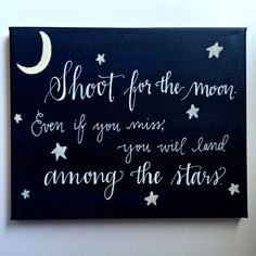 Moon Canvas - Shoot for the moon. Even if you miss, you will land among the stars. Now featured in a precious baby's nursery!