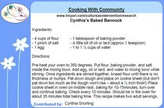 Cooking with Community - Cynthia's Baked Bannock recipe contributed by Cynthia Shorting for the Honouring Our Strengths: Indigenous Culture as Intervention in Addictions Treatment (HOS:CasI) project Bannock Recipe, Gambling Addiction, Cloud Bread, Food Shows, Recipe Cards, Card Games, Breads, Cooking Recipes, Community