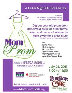 Mom Prom - Attn sister's circle!!!! Amazing fund raiser idea!!!!! I'm a dreamer so someone organized needs to get on this lol