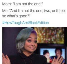 #HowToughAmIBlackEdition