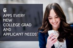 6 Free Must-Have Apps Every New College Applicant (and Graduate) Needs