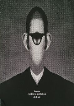 "Roman Cieslewicz, ""Zoom contre la pollution de l'oeil"" (Zoom against eye pollution), 1971"