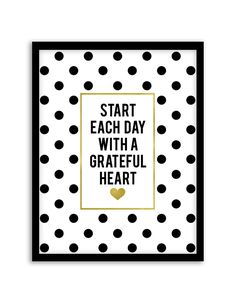 Download and print this free printable Start Each Day With a Grateful Heart wall art for your home or office! Directions: Unlock the files. Once you unlock the files (by sharing, liking, following), the download buttons will appear. Click the download button below to download the PDF file. Press print. PERMITTED USE: This file is...