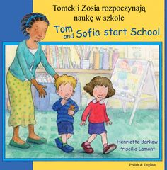 Tom and Sofia Start School - Bilingual Book available in many languages