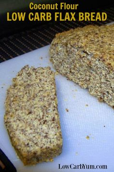 A coconut flour low carb flax bread that's full of healthy ingredients and so easy to make. It's a perfect for every day on a gluten free diet. | LowCarbYum.com